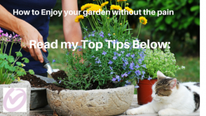 Enjoy your garden without the pain